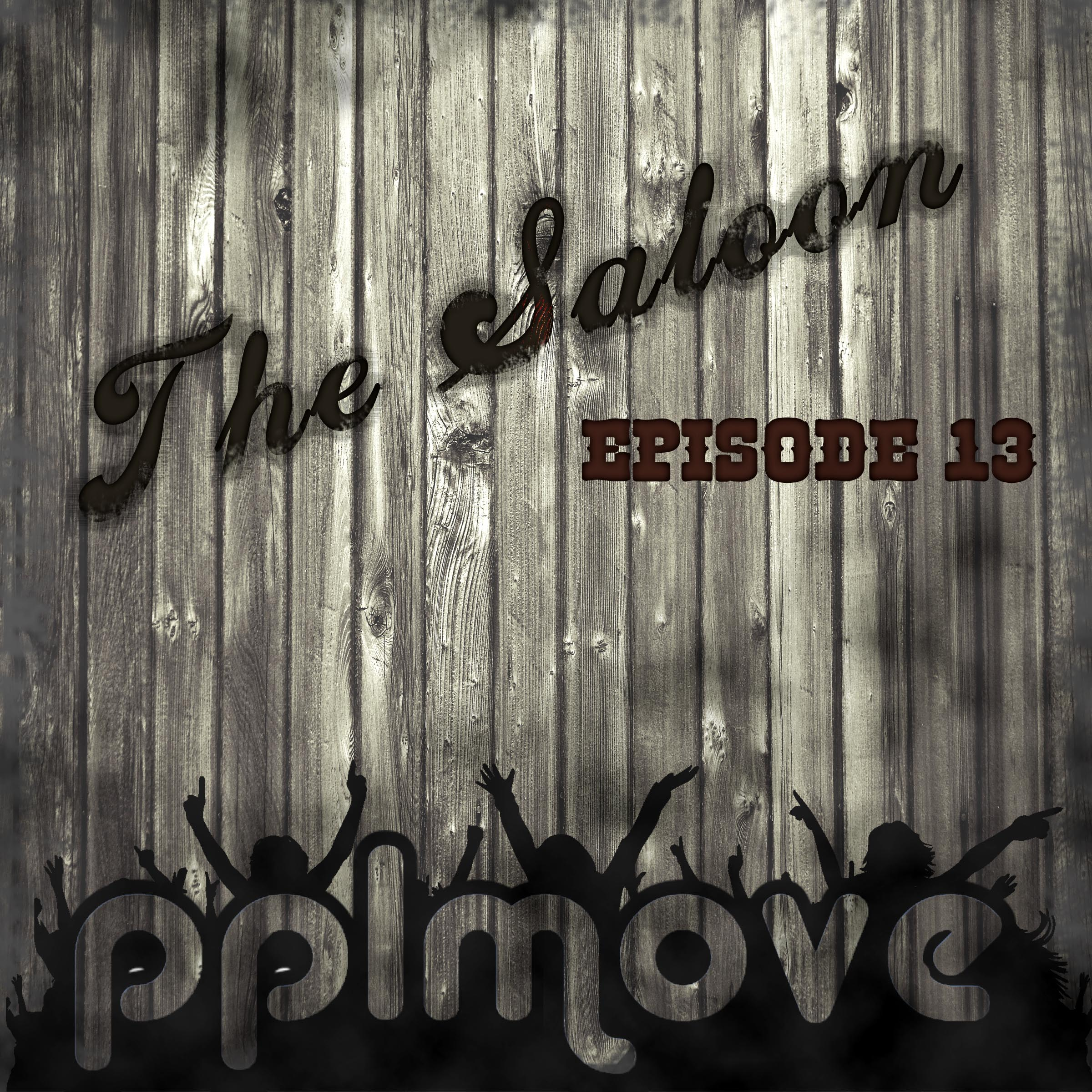 Saloon Podcast Ep 13